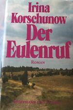 Irina Korschunow - Der Eulenruf (1985) Humorvolle Lebensgeschichte Guter Zustand