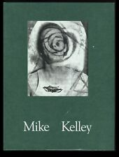 Mike Kelley, Mike Kelley (Kunstalle Basel 1992) 1st Edition, 1st Print. VF.