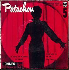 PATACHOU chante LEO FERRE 45T n°5 EP 1956 Philips 432.094 Le temps du plastique