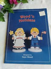 Wood 'n Holidaze 1987 Tole Decorative Painting Pattern Book Gaye Shoell