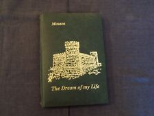inscribed / signed book - The Dream of my Life and the Castle of Moussa, Lebanon