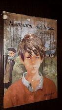 LA MAISON DU BATIOU - Francine de Selve 1969 - Coll. Fantasia - Ill. M. Gourlier