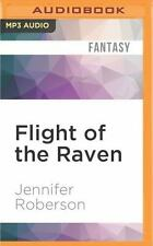 Chronicles of the Cheysuli: Flight of the Raven 7 by Jennifer Roberson (2016,...