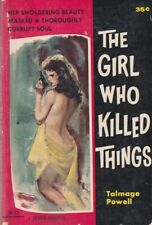 Talmage Powell: Girl Who Killed Things. Zenith ZB-37 1960, 1st edition. 164929