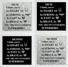 Mum/Mummy Your as smart as (Superhero) Box frame vinyl decal