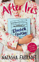 After Iris: The Diaries of Bluebell Gadsby (Diaries of Bluebell Gadsby 1), Farra