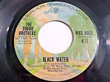 The Doobie Brothers Black Water / Song To See You Through 45 1974 Vinyl Record