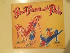 1946 Good Times With Pets Sam'l Gabriel Sons #411 Children's illustrated Softcov