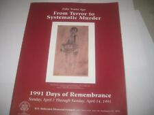 Fifty Years Ago: From Terror to Systematic Murder -- 1991 Days of Remembrance