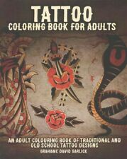 Tattoo Coloring Book for Adults : An Adult Colouring Book of Traditional and ...