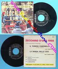 LP 45 7'' ZECCHINO D'ORO Il torero camomillo La banda zoo ANTONIANO no cd mc vhs