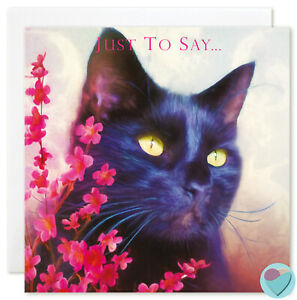 Black Cat Card JUST TO SAY thank you sorry thinking of you get well good luck