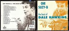 CD 1596  THE BEST OF DALE HAWKINS  OH SUZY Q