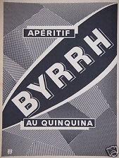 PUBLICITÉ 1955 APÉRITIF BYRRH AU QUINQUINA - ADVERTISING