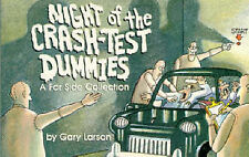 Night of the Crash Test Dummies: A Far Side Collection, Gary Larson, Used; Good