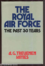 the royal air force the past 30 years  by James  UK 1st ed, HB/dj