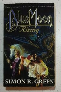 Blue Moon Rising by Simon R. Green Forest Kingdom Series Book #1