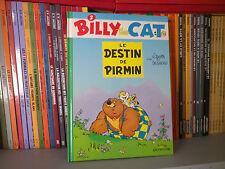 Billy The Cat N°2 : Le Destin de Pirmin - Ed Originale 1991 - BD COMME NEUF