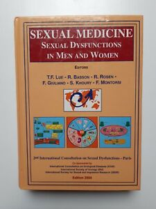 Sexual Medicine.Sexual Dysfunctions in Men  and Women . Dysfonctions sexuelles .