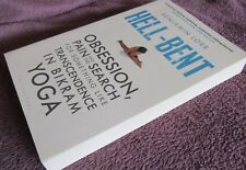 HELL-BENT ~ Benjamin LORR. sc  Obsession Pain Transcendence YOGA  UNread in MELB