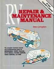 Trailer Life's RV Repair and Maintenance Manual by Bob Livingston (1989, Paperba