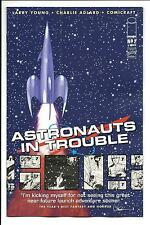 ASTRONAUTS IN TROUBLE # 2 of 11 (IMAGE COMICS, JULY 2015), NM NEW