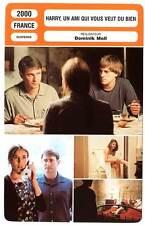 FICHE CINEMA : HARRY UN AMI QUI VOUS VEUT DU BIEN  Lucas,Lopez,Seigner,Moll 2000