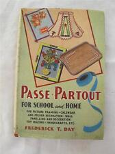 """VINTAGE 1930's """"PASSE PARTOUT fir SCHOOL & HOME"""" PROJECT INSTRUCTION BOOK"""
