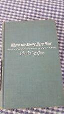 Charles W. Conn, WHERE THE SAINTS HAVE TROD, copyright 1959