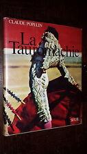 LA TAUROMACHIE - Claude Popelin 1970