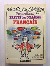 REUSSIR AU COLLEGE PREPARATION BREVET COLLEGES FRANCAIS 1986 DJIAN