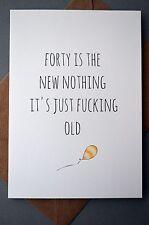 Divertido 40th Cumpleaños Tarjeta/Humor/Gracioso/bromas/cuarenta Divertido - 40 Nuevo nada