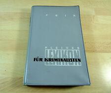 Dr. Gerhard Feix: Kleines Lexikon für Kriminalisten / Taschenbuch