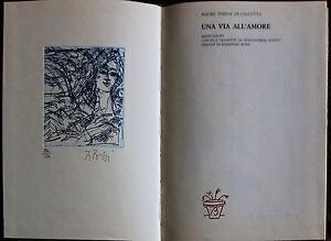 RAIMONDO ROSSI libro+acquaforte VIA ALL'AMORE versi di Madre Teresa Calcutta '82