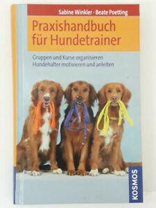 Praxishandbuch für Hundetrainer von Sabine Winkler u. Beate Poetting