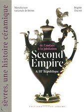 Sèvres une histoire céramique Second Empire IIIe République