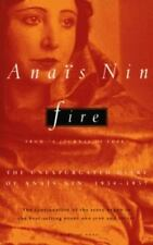 """Fire: From """"A Journal of Love"""" The Unexpurgated Diary of Anas Nin, 1934-1937"""