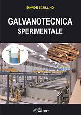 GALVANOTECNICA SPERIMENTALE GALVANOPLASTICA GALVANOSTEGIA