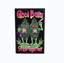 STICKER GOOD BUDS STICK TOGETHER WEED POT BUMPER STICKER FREE POST