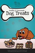 TLC Canine Center Cookbook : Taste Tested by TLC Furbabies by Canine Crew...