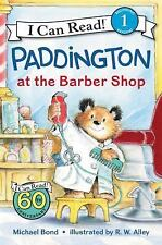 I Can Read Level 1: Paddington at the Barber Shop by Michael Bond (2017,...