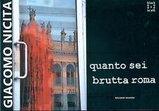 NICITA Giacomo, Quanto sei brutta Roma.79 fotografie a colori. Miligraf Edizion