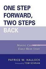 NEW One Step Forward, Two Steps Back: Making Change in Early Head Start
