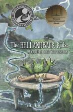 The HellandBack Kids: Be Careful What You Wish For (Volume 1)