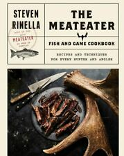 The MeatEater Fish and Game Cookbook by Steven Rinella🔥Fast Delivery🔥 📥 P.D.F