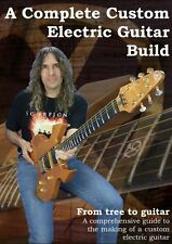 Solid Body Electric Guitar Building Documentary DVD