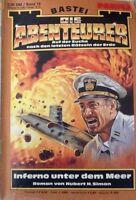 Die Abenteurer Band 19: Inferno unter dem Meer von Hubert H. Simon Zustand: 3