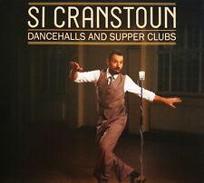 CD - Si Cranstoun - Dancehalls & Supper Clubs