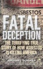 Fatal Deception: The Terrifying True Story of How Asbestos Is Killing America (P