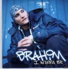 (796N) Brahim, I Wanna Be - 2003 CD